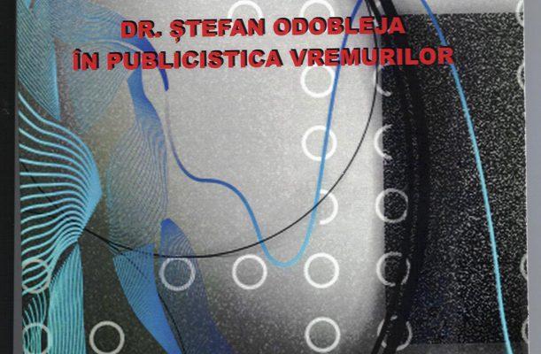 Dr. Ștefan Odobleja în publicistica vremurilor – 2020